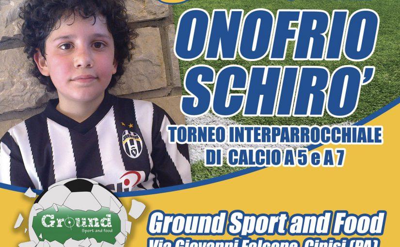 """3° Memorial """"Onofrio Schirò"""" – Campionato Interparrocchiale di Calcio a 5 e 7"""